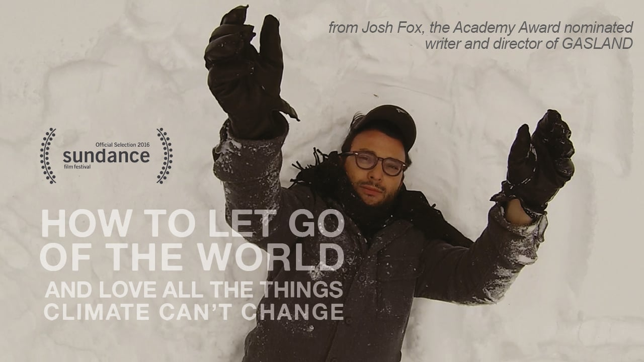 Nice Josh Fox Brings Us Another Documentary, This Time About Climate Change.
